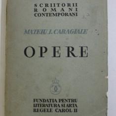 Mateiu I. Caragiale, Opere - Bucuresti, 1936