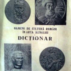 Oameni de cultura romani in arta medaliei (dictionar)