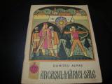 Dumitu Almas - Arcasul Mariei Sale - 1968 - ilustratii Rodica Popescu Vasilescu