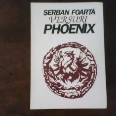 Serban Foarta Versuri Phoenix, ed. a II-a