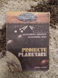 Alexandru Mironov si Alexandru Boiu: Proiecte planetare