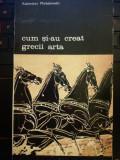 Cum si-au creat grecii arta, Kazimierz Michalowsk, Meridiane, 1975
