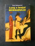 TESU SOLOMOVICI - LUNG E BRATUL MOSSADULUI