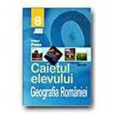 Geografia Romaniei. Caietul elevului clasa a VIII-a, ALL