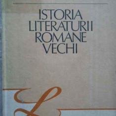 Istoria Literaturii Romane Vechi - Stefan Ciobanu ,272251