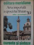 ARTA IMPERIALA A EPOCII LUI TRAIAN-MIHAI GRAMATOPOL