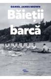 Baietii din barca - Daniel James Brown