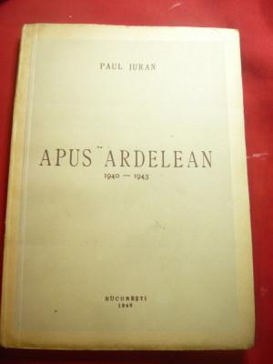 Paul Juran - Apus Ardelean 1940-1943 - Prima Ed. 1946 , 108 pag foto