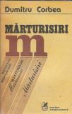 Marturisiri - Dumitru Corbea