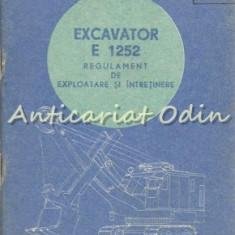 Regulament De Exploatare Si Intretinere. Excavator E-1252