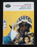 Miguel de Unamuno - Sfântul Martir Manuel cel Bun (BPT 1445)