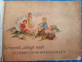 Cumpara ieftin Kommt singt mit / cantece pentru copii in limba germana / interbelică 1930, Alta editura