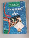 Educatie Fizica si Sport - Mihai Bogdan Scarlat , Eugeniu Scarlat - inv.liceal