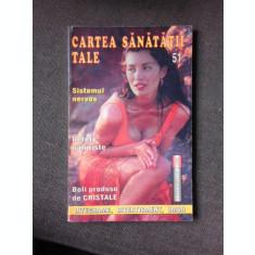 CARTEA SANATATII TALE, 51, RETETE NATURISTE
