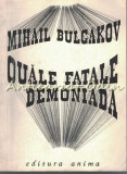 Cumpara ieftin Ouale Fatale Demoniada - Mihail Bulgakov