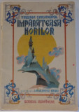 IMPARATEASA NORILOR de VIRGINIA CARIANOPOL , ILUSTRATIA de LAURENTIU SIRBU , 1986
