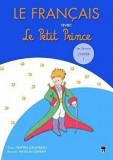 Le Francais avec Le Petit Prince. Les Seasons Hiver 1/Despina Calavrezo