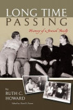 Long Time Passing: History of a Jewish Family