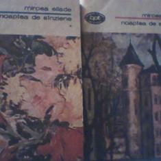 Mircea Eliade - NOAPTEA DE SANZIENE { 2 volume } /1991