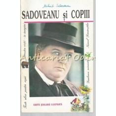 Sadoveanu Si Copii - Texte Alese Pentru Copii