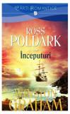 Ross Poldark. Începuturi (Vol.1)