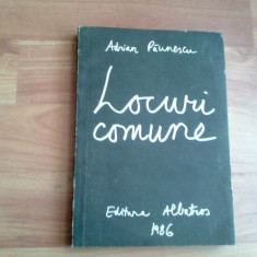 LOCURI COMUNE-ADRIAN PAUNESCU