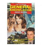 The Ultimate - General Knowledge - Quiz Book