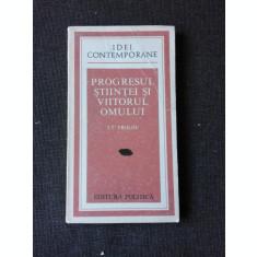 PROGRESUL STIINTEI SI VIITORUL OMULUI - I.T. FROLOV