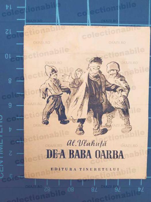 De-a baba oarba / Al. Vlahuta / ilustratii alb-negru de Al. Alexe / 1955