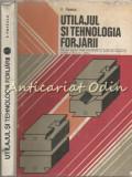 Utilajul Si Tehnologia Forjarii - V. Popescu - Tiraj: 2070 Exemplare