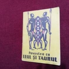 TRAISTA CU POVESTI -  POVESTEA CU LEUL SI TAURUL