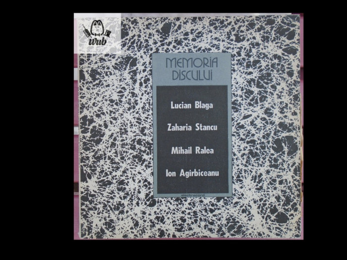 L Blaga Z Stancu M Ralea I Agarbiceanu citesc din opera lor - disc vinil