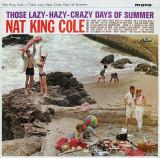 VINIL  Nat King Cole – Those Lazy-Hazy-Crazy Days Of Summer  LP VG+