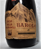 Z 36- VIN ROSU BAROLO DOC, PICO DELLA MIRANDOLA, CL 72 GR 13,3 RECOLTARE 1967, Sec, Europa
