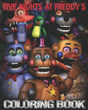 Five Nights at Freddy's Coloring Book: High Quality Images For Kids And Adults - Fnaf Book, Five Nights at Freddy's Books (100% Unofficial)
