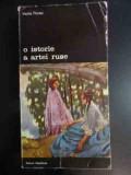 O Istorie A Artei Ruse 256 - Vasile Florea ,542248