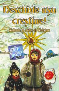 Caseta Deschide Ușa Creștine! (Colinde Și Urări De Crăciun), originala