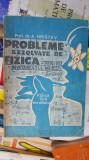 PROBLEME REZOLVATE DE FIZICA PENTRU INVATAMANTUL MEDIU- HRISTEV