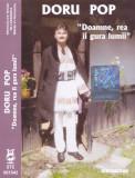 Caseta audio: Doru Pop - Doamne, rea ii gura lumii ( Electrecord STC001542 )