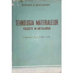 Tehnologia materialelor folosite in metalurgie