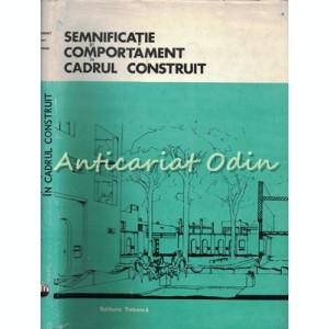 Semnificatie Si Comportament In Cadrul Construit - Geoffrey Broadbent