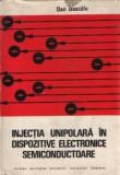 Injectia unipolara in dispozitive electronice semiconductoare