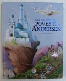 CELE MAI FRUMOASE POVESTI DE H.C. ANDERSEN, ILUSTRATII DE JEAN-NOEL ROCHUT, 2015
