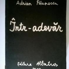 Adrian Paunescu – Intr-adevar