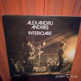 -Y- ALEXANDRU ANDRIES - INTERIOARE -   DISC VINIL LP