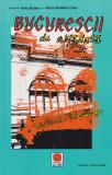 Bucurestii de altadata -vol. 3 (1901-1910) - Constantin Bacalbasa -text integral, Albatros, 2007