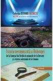 Istoria necunoscuta a Dobrogei, de la Tomisul lui Ovidiu la Dervent si cetatea subterana de la Limanu