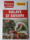 Nicolae Olexiuc (colectia Retetele lui Colea) - Salate si sosuri (5+1)R