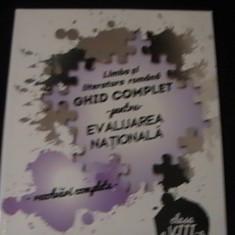 LIMBA SI LITERATURA ROMANA-GHID COMPLET PENTRU EVALUARE NATIONALA-CLS-VIII-