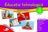 Educatie tehnologica. Caietul elevului - clasa a IV-a (+8 planse)